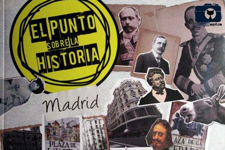 El Punto sobre la Historia - Descubriendo Mayrit